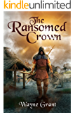 The Ransomed Crown (The Saga of Roland Inness Book 4) (English Edition)