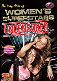 Womens Superstars Uncensored: Volume One (Womens Pro Wrestling)