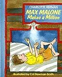 Max Malone Makes a Million, Charlotte Herman, 0805023283
