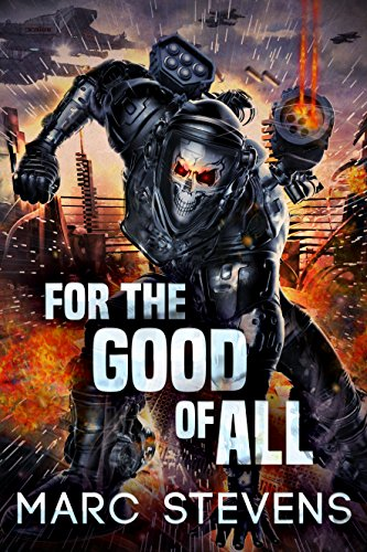 For the Good of All (First of my Kind Series) cover
