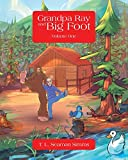 img - for Grandpa Ray and Big Foot Volume One book / textbook / text book