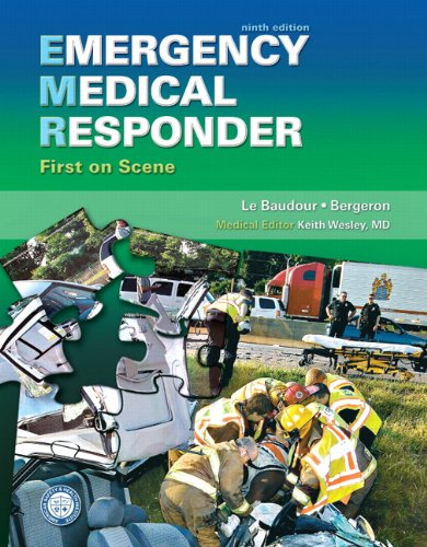 Emergency Medical Responder: First on Scene (9th Edition) (Paramedic (Emergency Scene)
