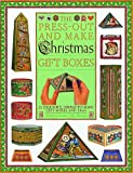 The Press-Out and Make Christmas Gift Boxes, Nicolette Green and Sally Hynard, 1564580792