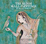 The Bundi Wall-Paintings in Rajasthan, Beach, Milo, 0300204493