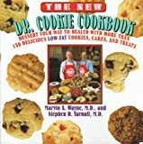 The New Dr. Cookie Cookbook, Marvin A. Wayne and Stephen R. Yarnall, 0688122221