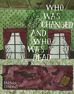 book cover of Who Was Changed and Who Was Dead
