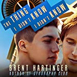 The Thing I Didn't Know I Didn't Know | Brent Hartinger