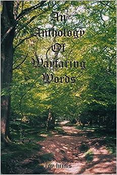 An Anthology of Wayfaring Words