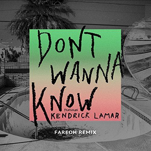 Don't Wanna Know (Fareoh Remix)
