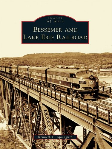 Bessemer and Lake Erie Railroad (Images of Rail)