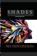 Shades: a collection of poetry Paperback