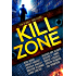 Kill Zone: Ten Deadly Thrillers