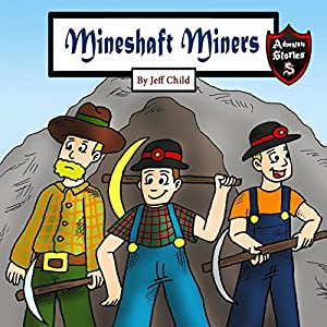 Mineshaft Miners Audiobook