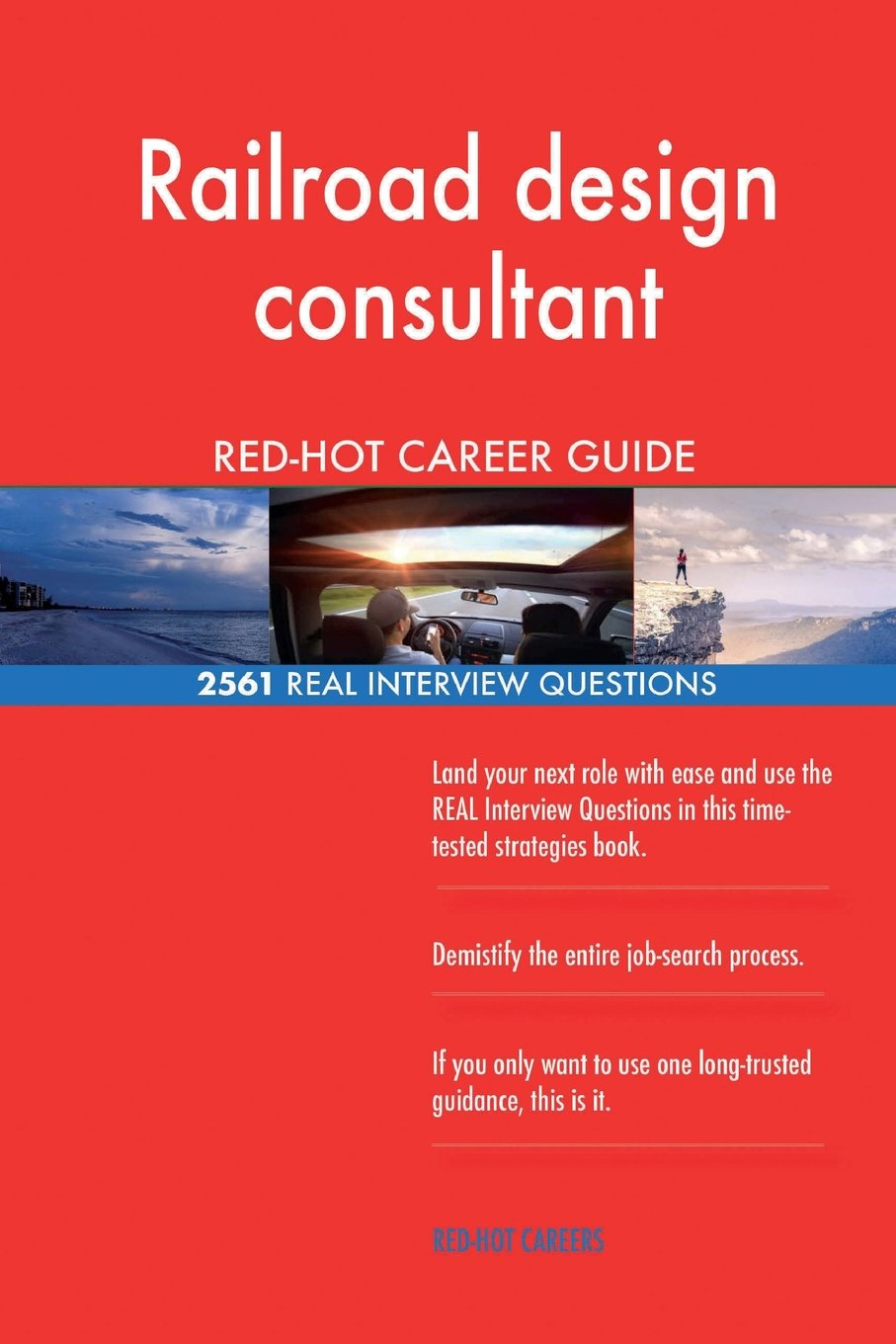 Download Railroad design consultant RED-HOT Career Guide; 2561 REAL Interview Questions pdf epub