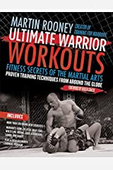 Ultimate Warrior Workouts (Training for Warriors): Fitness Secrets of the Martial Arts Paperback