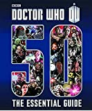 Doctor Who: The Essential Guide to Fifty Years of Doctor Who