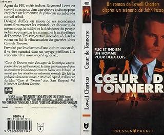 Coeur de tonnerre, Charters, Lowel