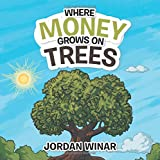 Where Money Grows on Trees