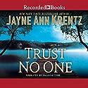 Trust No One Hörbuch von Jayne Ann Krentz Gesprochen von: Amanda Cobb