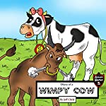 Diary of a Wimpy Cow: The Exciting Story of a Happy Cow: Kids' Adventure Stories | Jeff Child