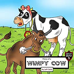 Diary of a Wimpy Cow: The Exciting Story of a Happy Cow