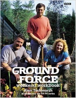 Ground force weekend workbook alan for Ground force garden designs