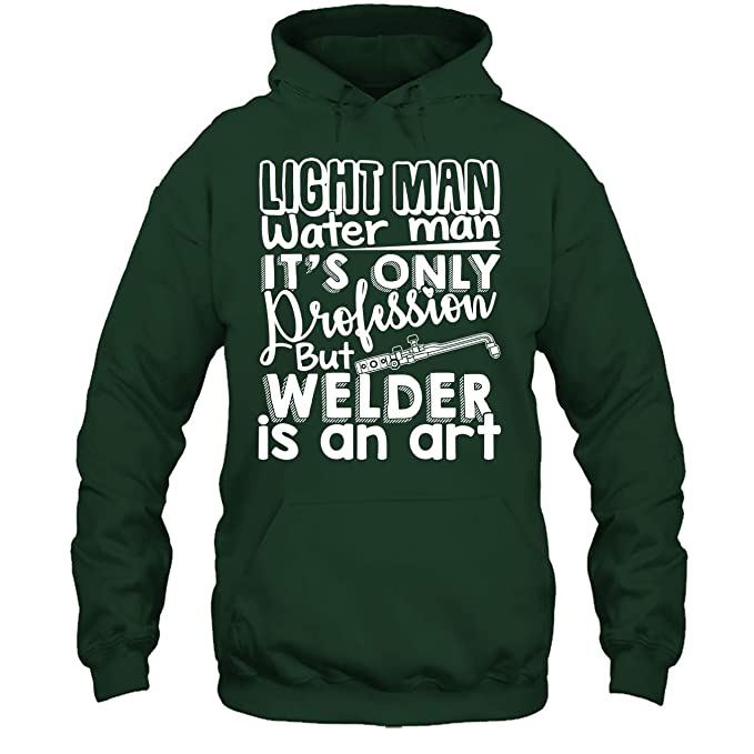 Amazon Com Welder Cool Tshirt Welder Is An Art T Shirt Design