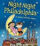 Night-Night Philadelphia (Night-night America)