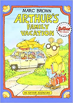 Arthur's Family Vacation (Arthur Adventure)