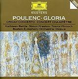 Poulenc: Gloria, Organ Concerto, Concert Champet
