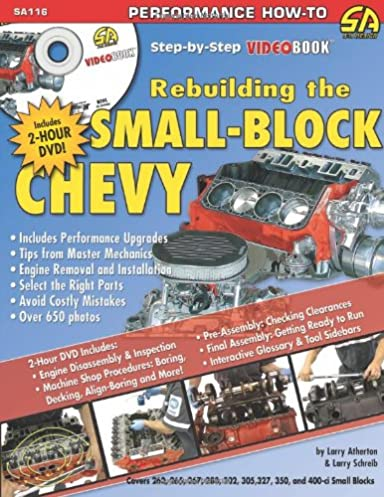 how to rebuild the small block chevrolet step by step videobook rh amazon com Small Block Chevy Cylinder Heads small block chevy engine rebuild manual