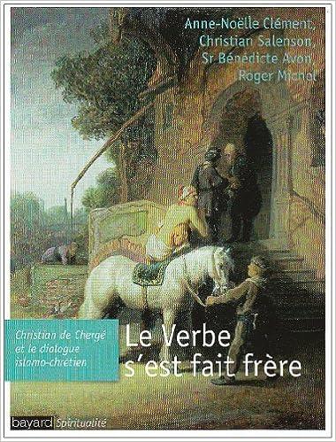En ligne téléchargement gratuit Le Verbe s'est fait frère pdf epub