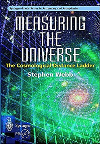 image for Measuring the Universe: The Cosmological Distance Ladder (Springer Praxis Books)