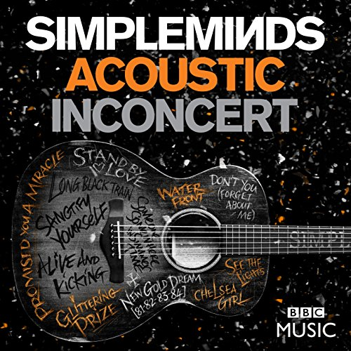 Simple Minds - Acoustic In Concert - (EAGDV085) - DELUXE EDITION - CD - FLAC - 2017 - WRE Download