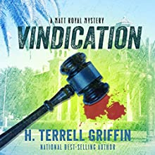 Vindication: A Matt Royal Mystery Audiobook by H. Terrell Griffin Narrated by Steven Roy Grimsley