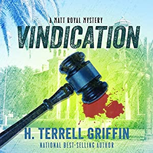 Vindication: A Matt Royal Mystery Hörbuch von H. Terrell Griffin Gesprochen von: Steven Roy Grimsley