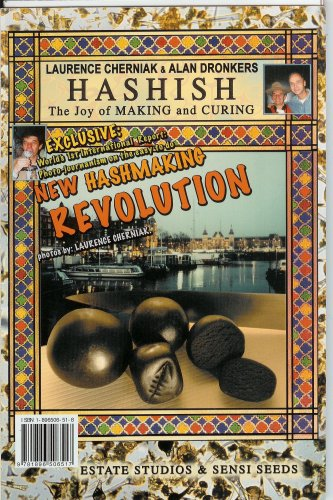 HASHISH The Joy of MAKING and CURING (Volume 1), LAURENCE CHERNIAK & ALAN DRONKERS