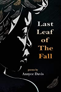 Last Leaf of The Fall: Poems