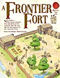 A Frontier Fort (Spectacular Visual Guides)