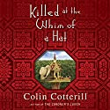 Killed at the Whim of a Hat Audiobook by Colin Cotterill Narrated by Jeany Park
