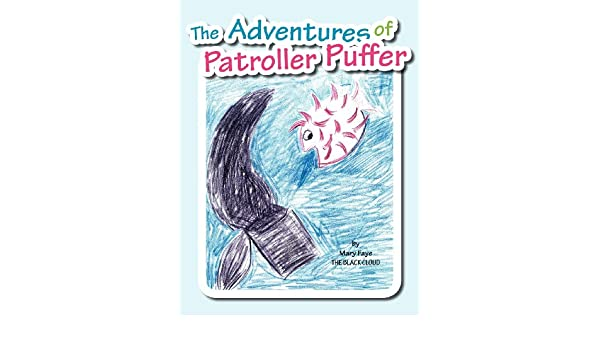 The Adventures Of Patroller Puffer