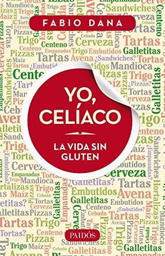 Amazon.com: Yo, celíaco: La vida sin gluten (Spanish Edition ...