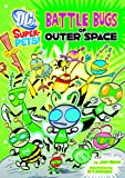 Battle Bugs of Outer Space, Jane B. Mason, 1404864822