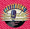 レット・イット・ロック!~ロックン・ロール60周年-ソニー・ミュージック編