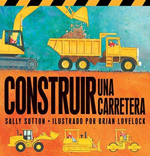 Construir Una Carretera (Roadwork) (Construction Crew) (Spanish Edition)