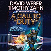 A Call to Duty: Book I of Manticore Ascendant | David Weber, Timothy Zahn
