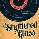 Shattered Glass (Secrets) Audiobook by Teresa Toten Narrated by Elizabeth Phillips