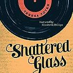 Shattered Glass (Secrets)   Teresa Toten