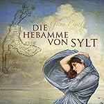 Die Hebamme von Sylt | Gisa Pauly