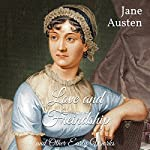 Love and Freindship and Other Early Works | Jane Austen